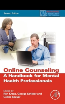 Online Counseling : A Handbook for Mental Health Professionals, Hardback Book