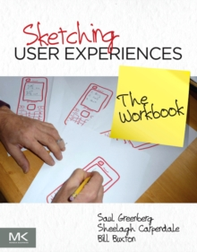 Sketching User Experiences: The Workbook, Paperback Book