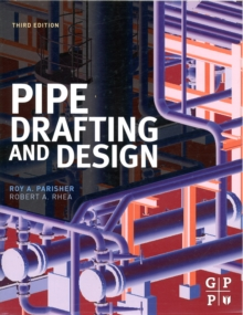 Pipe Drafting and Design, Paperback Book