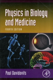 Physics in Biology and Medicine, Paperback Book