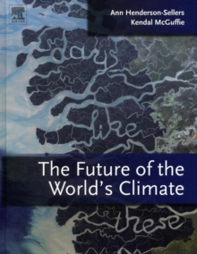 The Future of the World's Climate, Hardback Book