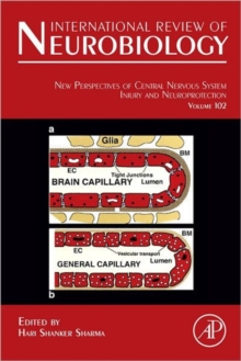 New Perspectives of Central Nervous System Injury and Neuroprotection : Volume 102, Hardback Book