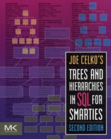 Joe Celko's Trees and Hierarchies in SQL for Smarties, Paperback Book