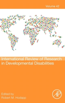 International Review of Research in Developmental Disabilities : Volume 42, Hardback Book