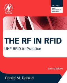 The RF in RFID : UHF RFID in Practice, Paperback / softback Book