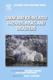 Snow and Ice-Related Hazards, Risks, and Disasters, Hardback Book