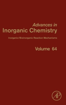 Inorganic/Bioinorganic Reaction Mechanisms : Volume 64, Hardback Book