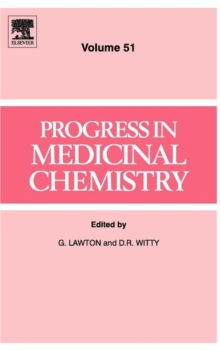 Progress in Medicinal Chemistry : Volume 51, Hardback Book