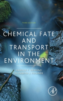 Chemical Fate and Transport in the Environment, Hardback Book