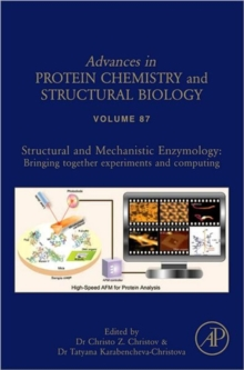 Structural and Mechanistic Enzymology : Bringing Together Experiments and Computing Volume 87, Hardback Book