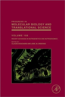 Recent Advances in Nutrigenetics and Nutrigenomics : Volume 108, Hardback Book