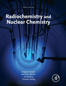 Radiochemistry and Nuclear Chemistry, Hardback Book