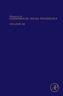 Advances in Experimental Social Psychology : Volume 45, Hardback Book