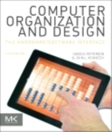 Computer Organization and Design MIPS Edition : The Hardware/Software Interface, Paperback / softback Book