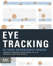 Eye Tracking in User Experience Design, Paperback Book