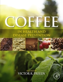 Coffee in Health and Disease Prevention, Hardback Book