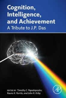 Cognition, Intelligence, and Achievement : A Tribute to J. P. Das, Hardback Book