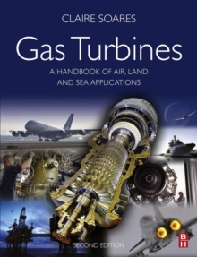 Gas Turbines : A Handbook of Air, Land and Sea Applications, Hardback Book