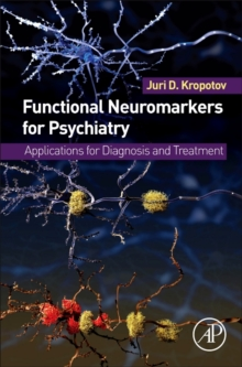 Functional Neuromarkers for Psychiatry : Applications for Diagnosis and Treatment, Hardback Book