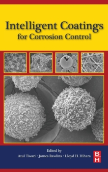 Intelligent Coatings for Corrosion Control, Hardback Book