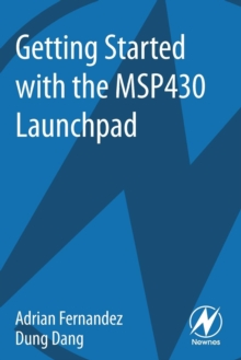 Getting Started with the MSP430 Launchpad, Paperback / softback Book