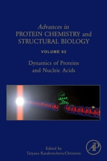Dynamics of Proteins and Nucleic Acids : Volume 92, Hardback Book