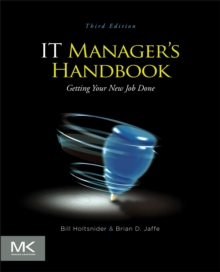 IT Manager's Handbook : Getting your New Job Done, Paperback / softback Book