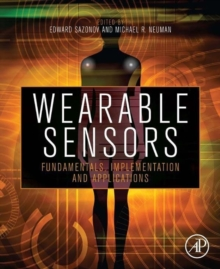 Wearable Sensors : Fundamentals, Implementation and Applications, Hardback Book