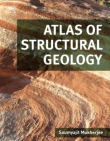 Atlas of Structural Geology, Hardback Book