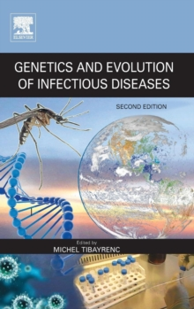 Genetics and Evolution of Infectious Diseases, Hardback Book