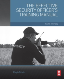 The Effective Security Officer's Training Manual, Paperback / softback Book