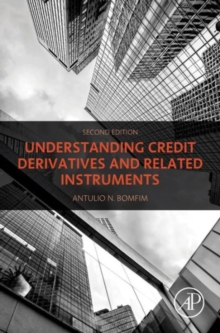 Understanding Credit Derivatives and Related Instruments, Hardback Book