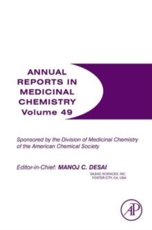 Annual Reports in Medicinal Chemistry : Volume 49, Paperback / softback Book