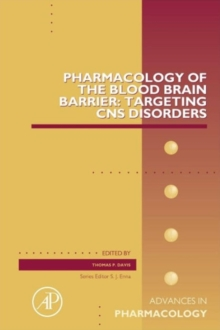 Pharmacology of the Blood Brain Barrier: Targeting CNS Disorders : Volume 71, Hardback Book