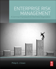 Enterprise Risk Management : A Common Framework for the Entire Organization, Hardback Book