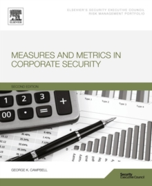 Measures and Metrics in Corporate Security, Paperback / softback Book