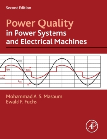 Power Quality in Power Systems and Electrical Machines, Hardback Book