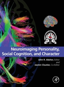 Neuroimaging Personality, Social Cognition, and Character, Hardback Book