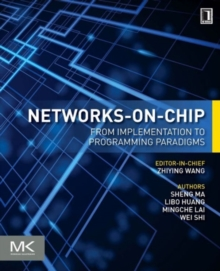 Networks-on-Chip : From Implementations to Programming Paradigms, Paperback / softback Book
