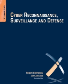 Cyber Reconnaissance, Surveillance and Defense, Paperback / softback Book