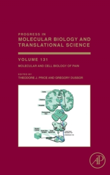 Molecular and Cell Biology of Pain : Volume 131, Hardback Book