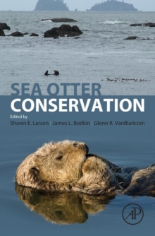 Sea Otter Conservation, Hardback Book