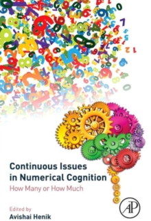 Continuous Issues in Numerical Cognition : How Many or How Much, Hardback Book