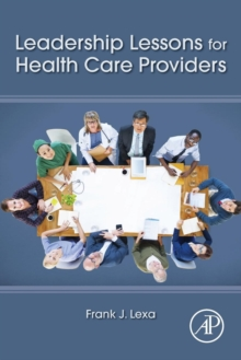 Leadership Lessons for Health Care Providers, Paperback / softback Book