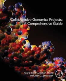 Collaborative Genomics Projects: A Comprehensive Guide, Paperback Book
