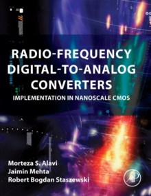 Radio-Frequency Digital-to-Analog Converters : Implementation in Nanoscale CMOS, Hardback Book