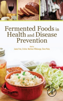 Fermented Foods in Health and Disease Prevention, Hardback Book