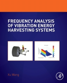 Frequency Analysis of Vibration Energy Harvesting Systems, Paperback / softback Book