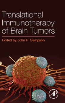 Translational Immunotherapy of Brain Tumors, Hardback Book