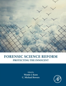 Forensic Science Reform : Protecting the Innocent, Hardback Book